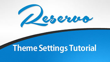 Reservo Theme Settings Tutorial